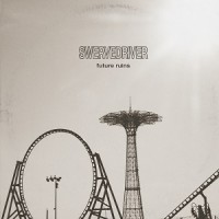 Image of Swervedriver - Future Ruins