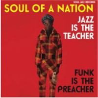 Image of Various Artists - Soul Jazz Records Presents Soul Of A Nation: Jazz Is The Teacher, Funk Is The Preacher