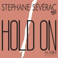 Stephane Sévérac - Hold On