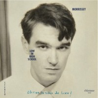 Morrissey - Low In High School (Deluxe)