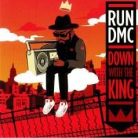 Run DMC - Down With The King