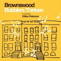 Image of Various Artists - Brownswood Bubblers Thirteen - Compiled By Gilles Peterson