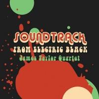 Image of James Taylor Quartet - Soundtrack From Electric Black