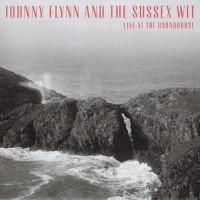 Image of Johnny Flynn And The Sussex Wit - Live At The Roundhouse