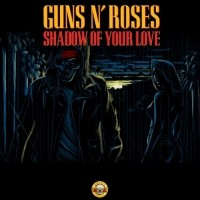 Image of Guns N' Roses - Shadow Of Your Love / Movin' To The City (Black Friday 2018)