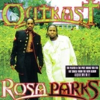 Image of Outkast - Rosa Parks (Black Friday 2018)