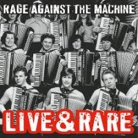 Image of Rage Against The Machine - Live & Rare (Black Friday 2018)