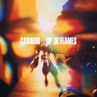 Image of Caribou - Up In Flames (Black Friday 2018)