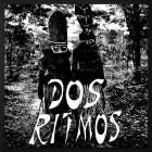 Dos Ritmos - Dos Ritmos EP