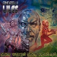 Image of Andrew Liles - Other Worlds Other Monsters
