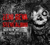 Image of Zeni Geva & Steve Albini - Maximum Implosion