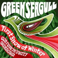 Image of Green Seagull - First Snow Of Winter / God Rest Ye Merry Gentleman