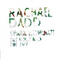 Image of Rachael Dadd - Spark Illuminate / The Holly And The Ivy