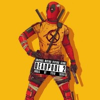 Image of Tyler Bates - Deadpool 2 - OST
