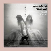 Kendl Winter - Stumbler's Business