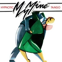 Image of My Mine - Hypnotic Tango
