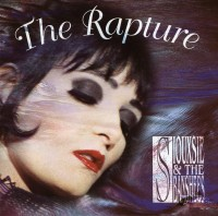 Siouxsie And The Banshees - The Rapture - 2018 Vinyl Reissue
