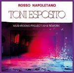 Tony Esposito - Rosso Napoletano (Mushrooms Project 2018 Rework)