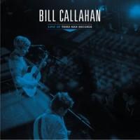 Image of Bill Callahan - Live At Third Man Records