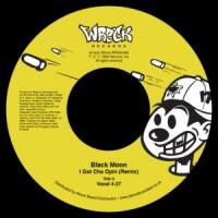 Image of Black Moon - I Got Cha Opin (Remix)