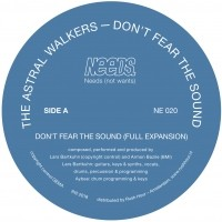 Image of The Astral Walkers - Don't Fear The Sound