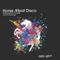 Image of Horse Meat Disco Featuring Amy Douglas - Let's Go Dancing - Inc. Dimitri From Paris Remixes)