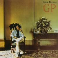 Gram Parsons - GP (45th Anniversary Edition)