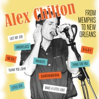 Image of Alex Chilton - Memphis To New Orleans
