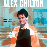 Image of Alex Chilton - Songs From Robin Hood Lane