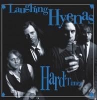 Image of Laughing Hyenas - Hard Times + Crawl / Covers