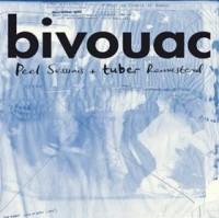 Image of Bivouac - Peel Sessions + Tuber
