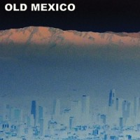 Image of Old Mexico - Old Mexico