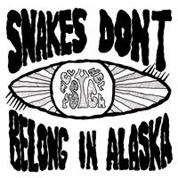 Image of Snakes Don't Belong In Alaska - Snakes Don't Belong In Alaska