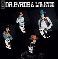 Image of The Byrds - Dr. Byrds & Mr. Hyde