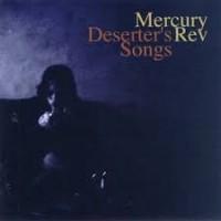 Image of Mercury Rev - Deserter's Songs - Reissue