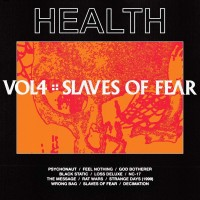 Image of Health - Vol. 4: Slaves Of Fear