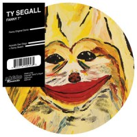Ty Segall - Fanny - Picture Disc Version