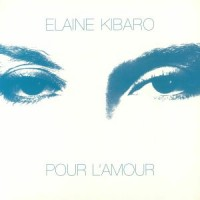 Image of Elaine Kibaro - Pour L'Amour