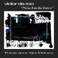 Victor De Roo - Nachtdichter