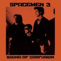Image of Spacemen 3 - Sound Of Confusion