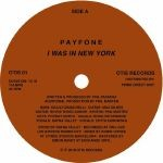 Image of Payfone - I Was In New York / A Prayer For Maya Angelou