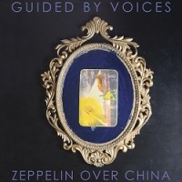 Image of Guided By Voices - Zeppelin Over China