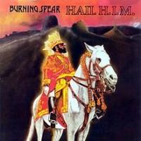 Image of Burning Spear - Hail H.I.M