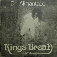 Image of Dr. Alimantado - Kings Bread (Jah Love Forever)