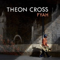 Image of Theon Cross - Fyah