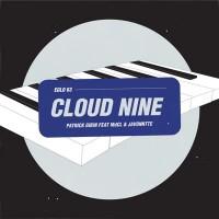 Image of Patrick Gibin - Cloud Nine (feat. MdCL & Javonntte)