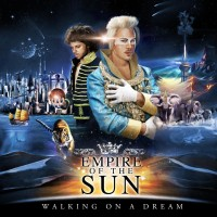 Empire Of The Sun - Walking On A Dream - 10th Anniversary Vinyl Edition