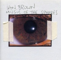 Image of Ian Brown - Music Of The Spheres