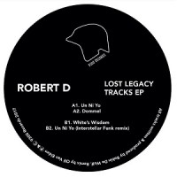 Image of Robert D - Lost Legacy Tracks EP