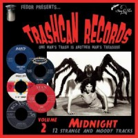 Image of Various Artists - Trashcan Records Vol 2: Midnight
